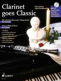 Clarinet goes Classic + CD für Klarinette, Klavier ad lib.