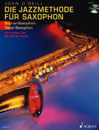 Die Jazzmethode für Saxophon / Sopran- und Tenor-Saxophon