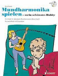 Mundharmonika spielen - mein schönstes Hobby inkl. CD