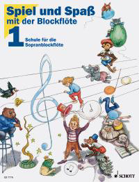 Spiel und Spaß mit der Blockflöte - Lehrbuch Band 1