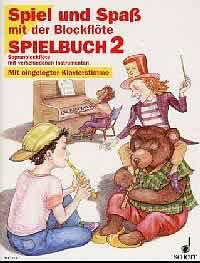 Spiel und Spaß mit der Blockflöte - Spielbuch Band 2