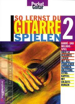So lernst Du Gitarre spielen 2 - Hans J. Möhrer, Gerhard Buchner