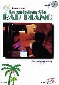 So spielen Sie BAR PIANO - SPL1018