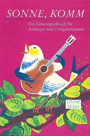Sonne komm - Gitarrenspielbuch