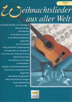Weihnachtslieder aus aller Welt für Gitarre