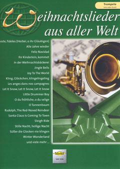 Weihnachtslieder aus aller Welt für Trompete