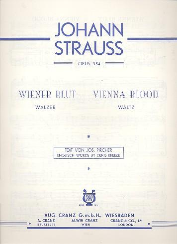 Wiener Blut op.354 - Walzer für Gesang und Klavier