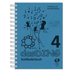 DUX Das Ding Band 4 - Kultliederbuch