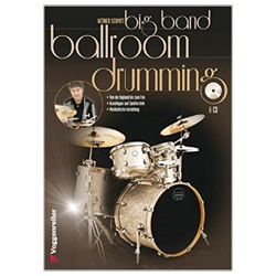 Big Band Ballroom Drumming - Schmitt, Werner