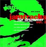 JAMTRACKS III FÜR DRUMMER - Dirk Brand