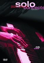 Jazz Piano Solo Concepts mit CD - Philipp Moehrke